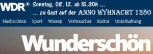 WDR zu Gast auf der ANNO WYHNACHT …